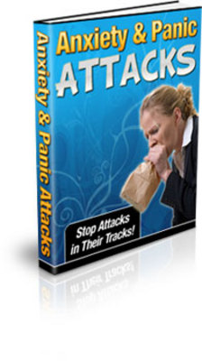 Product picture Panic and Anxiety Attacks - Stop Attacks in Their Tracks!